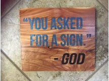 You asked for a Sign-Red Cedar