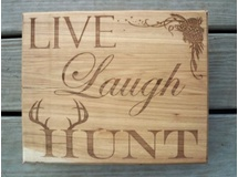 Live, Laugh, Hunt-Hickory