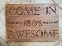 Come In, We Are Awesome