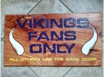 Viking Fans Only- Red Cedar