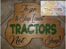 I Go To Sleep Counting Tractors Not Sheep