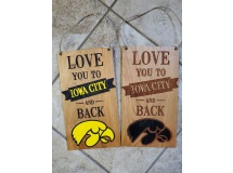 Love you to Iowa City and Back